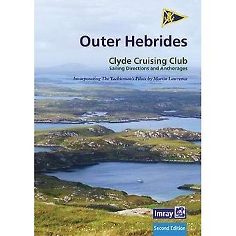 CCC Sailing Directions and�Anchorages - Outer Hebrides:�Covers the Western Isles from�Lewis to Berneray