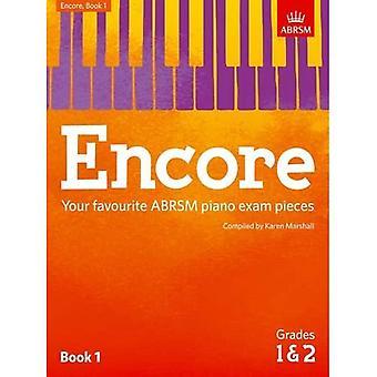 Encore: Bog 1, lønklasse 1 & 2: din yndlings ABRSM klaver eksamen stykker (ABRSM eksamen stykker)
