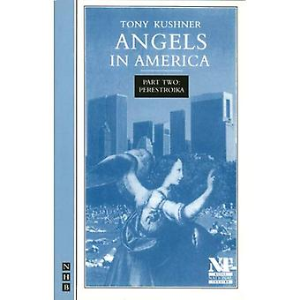 Angels in America: A Gay Fantasia on National Themes: Perestroika Pt. 2