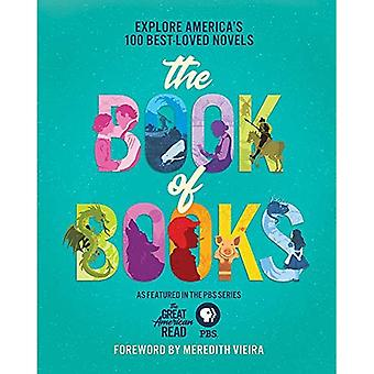 The Great American Read: The Book of Books: Explore� America's 100 Best-Loved Novels
