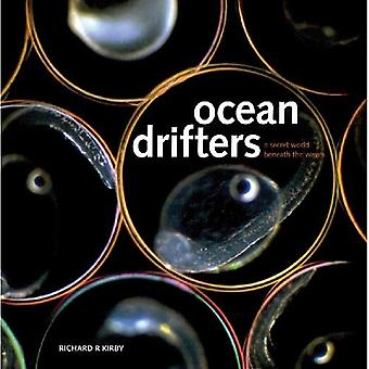 Oceaan Drifters: Een geheime wereld onder de golven