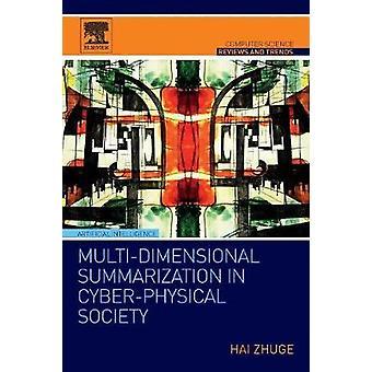 Sumarização multiDimensional na sociedade CyberPhysical por Zhuge & Hai