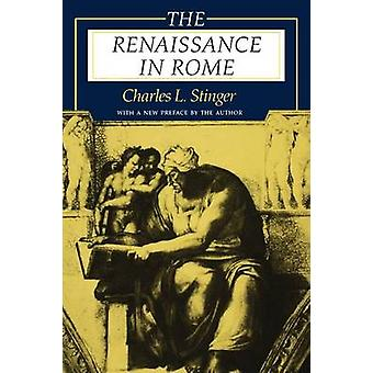 The Renaissance in Rome by Stinger & Charles L.
