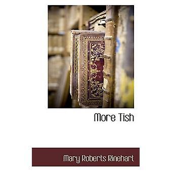 Mer Tish av Rinehart & Mary Roberts