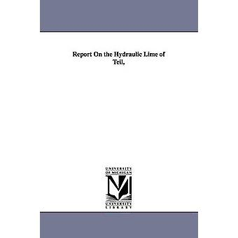 Rapport de la chaux hydraulique du Teil de Beckwith & Leonard Forbes.