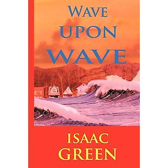 Wave op Wave door Green & Isaac