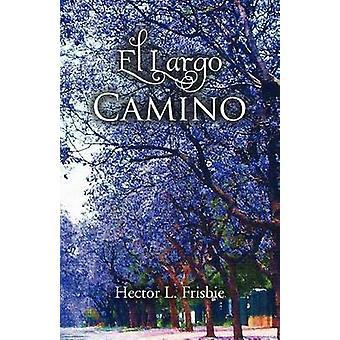 Largo El Camino von Frisbie & Hector L.