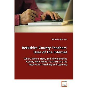 Berkshire County Lehrer Nutzungen des Internets durch Youmans & Michael J.
