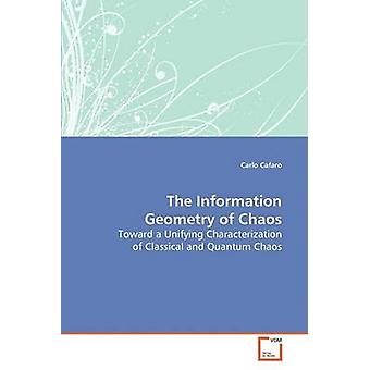 The Information Geometry of Chaos by Cafaro & Carlo