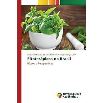 Fitoterpicos no Brasil by Granja da Silva Oliveira Fernanda