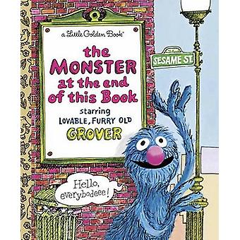 The Monster at the End of the Book - Sesame Street (2nd) by Jon Stone
