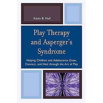 Play Therapy and Asperger's Syndrome - Helping Children and Adolescent
