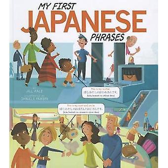 My First Japanese Phrases by Jill Kalz - Daniele Fabbri - 97814048751