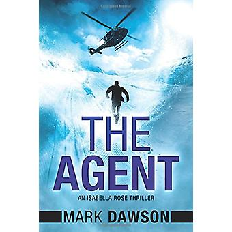 The Agent by Mark Dawson - 9781477818022 Book