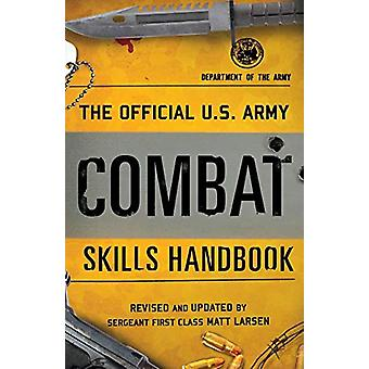 The Official U.S. Army Combat Skills Handbook by Department of the Ar