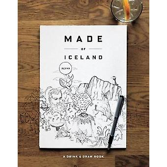 Made of Iceland - A Drink & Draw Book by Snorri Sturluson - 9781576878