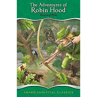 The Adventures of Robin Hood by Howard Pyle - Katy Jackson - 97817827
