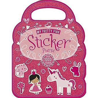 My Pretty Pink Sticker Purse by Thomas Nelson - 9781783937646 Book