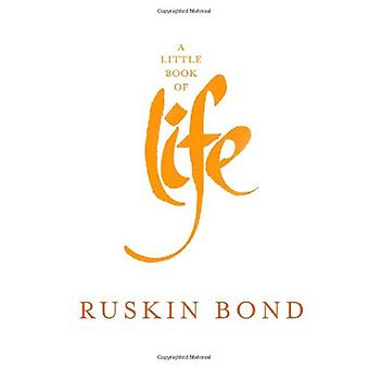 A Little Book of Life by Ruskin Bond - 9788129120090 Book