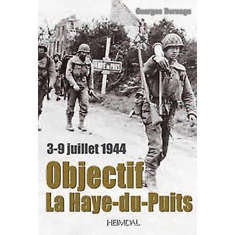 Objectif La Haye-du-Puits by Georges Bernage - 9782840483212 Book