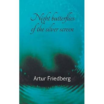 Night butterflies of the silver screen by Friedberg & Artur