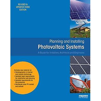 Planning and Installing Photovoltaic Systems: A Guide for Installers Architects and Engineers (Hardcover-spiral) by Deutsche Gesellschaft Fur Sonnenenergie (Dgs)