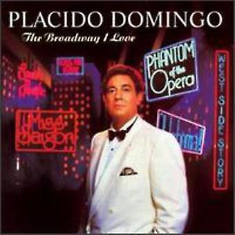 Placido Domingo - The Broadway I Love [CD] USA import