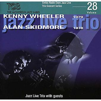Kenny Wheeler & Alan & Skidmore - Wheeler, Kenny & Alan & Skidmore: Vol. 28-schweizisk Radio dage [CD] USA import