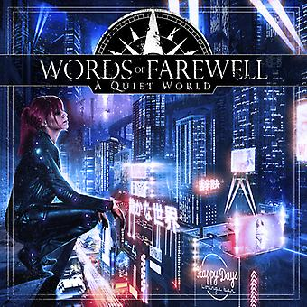 Words of Farewell - Quiet World [CD] USA import