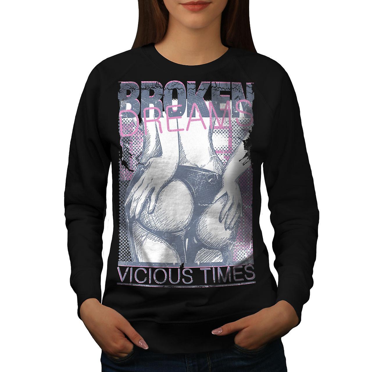 Girl Butt Dreams Sexy Women BlackSweatshirt | Wellcoda