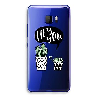 HTC U Ultra Transparent Case (Soft) - Hey you cactus