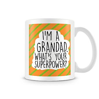 I'm a grandad, what's your superpower Printed Mug