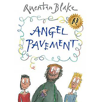 Angel Pavement by Quentin Blake - 9780099451549 Book