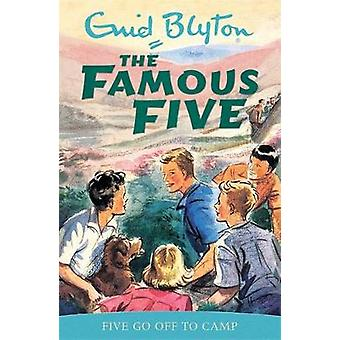 Five Go off to Camp - Book 7 by Enid Blyton - Eileen Soper - 978034068