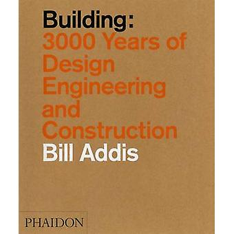 Building by Bill Addis - 9780714869391 Book
