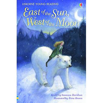 East of the Sun - West of the Moon by Susanna Davidson - Petra Brown