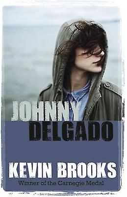 Johnny Delgado (Combined volume) by Kevin Brooks - 9781781125502 Book
