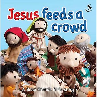 Jesus Feeds a Crowd by Maggie Barfield - 9781844277124 Book
