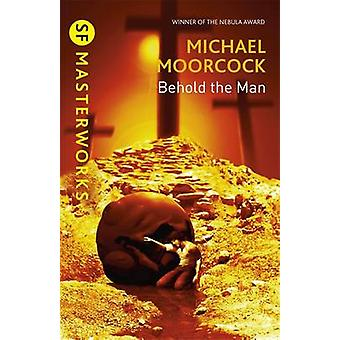 Behold the Man by Michael Moorcock - 9781857988482 Book