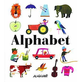 Alphabet by Alain Gree - 9781908985019 Book