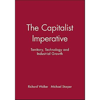 The Capitalist Imperative - Territory - Technology and Industrial Grow