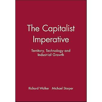 El imperativo capitalista - territorio - tecnología e Industrial crecer