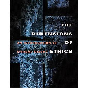 Les Dimensions de l'éthique - une Introduction à la théorie de l'éthique par J. Wal