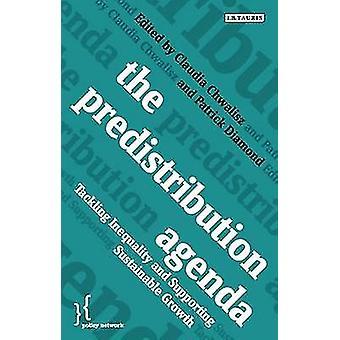 Predistribution dagordningen - att ta itu med ojämlikhet och stödja uthållig