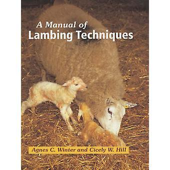 Ein Handbuch der Lämmer Techniken (Neuauflage) von Agnes C. Winter - Cic
