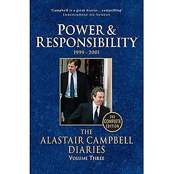 Diaries Volume Three: Power and Responsibility