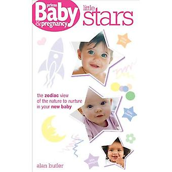 Little Stars: The Zodiac View of the Nature to Nurture in Your New Baby (Prima Baby & Pregnancy)