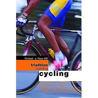 Triathlon Training: Cykling (Triathlon Training)