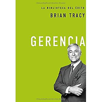 Gerencia (Brian Tracy Success Library)