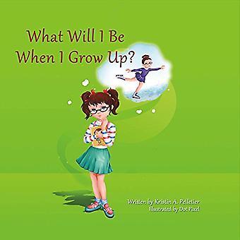 Vad kommer jag att när jag blir stor?